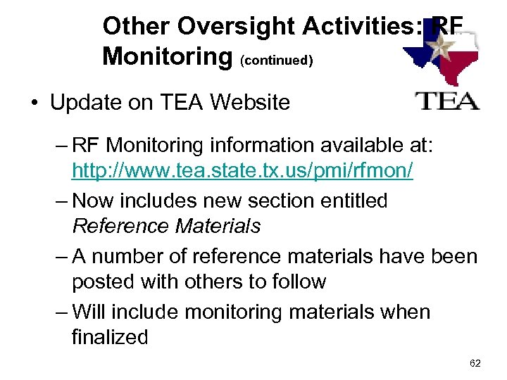 Other Oversight Activities: RF Monitoring (continued) • Update on TEA Website – RF Monitoring