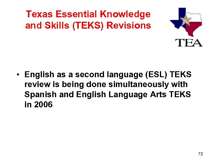 Texas Essential Knowledge and Skills (TEKS) Revisions • English as a second language (ESL)