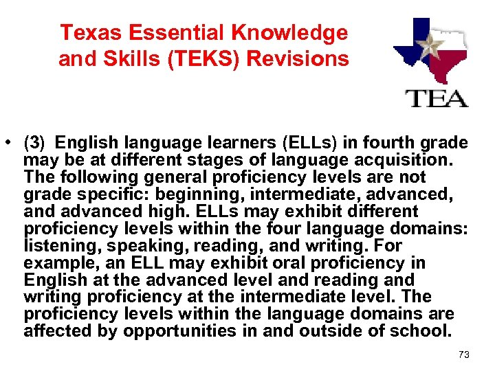 Texas Essential Knowledge and Skills (TEKS) Revisions • (3) English language learners (ELLs) in
