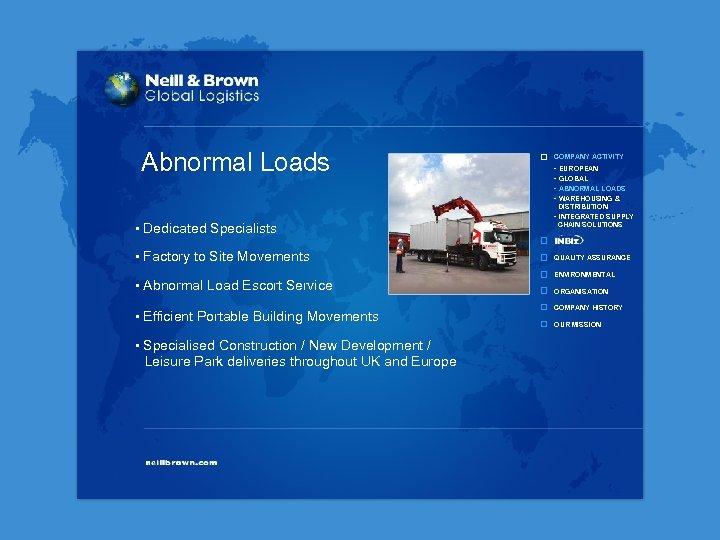 Abnormal Loads COMPANY ACTIVITY - EUROPEAN - GLOBAL - ABNORMAL LOADS - WAREHOUSING &
