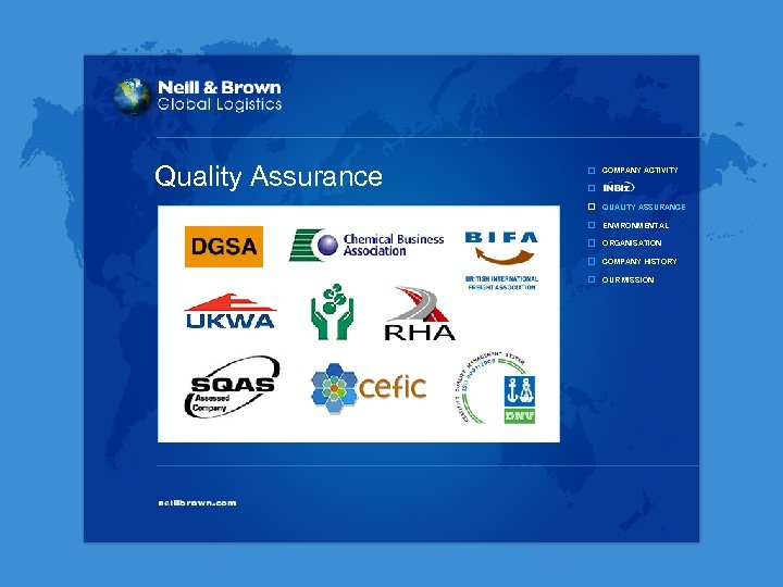 Quality Assurance COMPANY ACTIVITY QUALITY ASSURANCE ENVIRONMENTAL ORGANISATION COMPANY HISTORY OUR MISSION