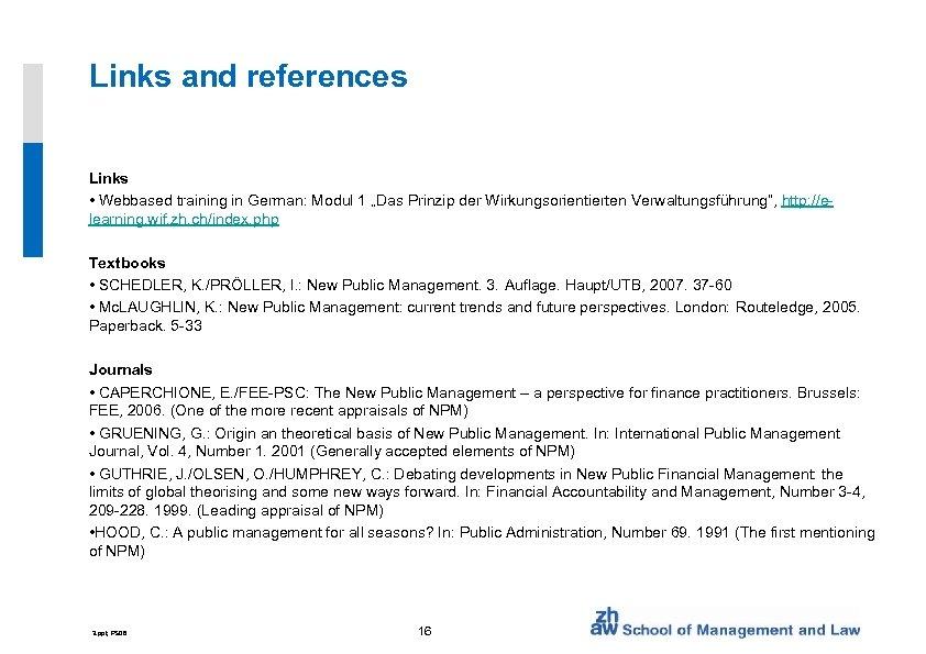 "Links and references Links • Webbased training in German: Modul 1 ""Das Prinzip der"