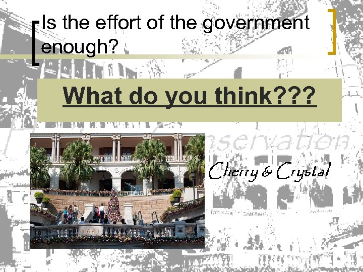 Is the effort of the government enough? What do you think? ? ?