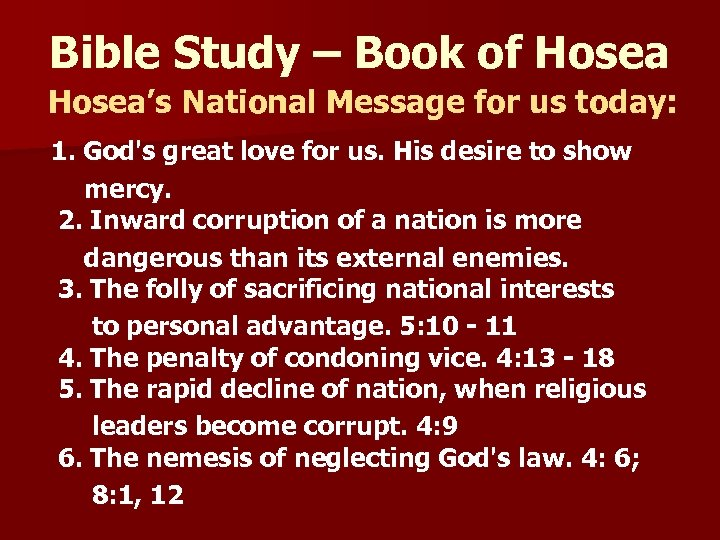 Bible Study – Book of Hosea's National Message for us today: 1. God's great