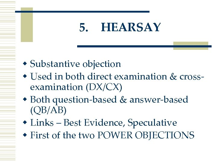 OBJECTIONS Why How and When To Object Litigation