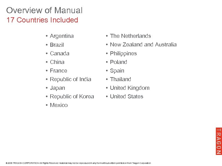 Overview of Manual 17 Countries Included • Argentina • The Netherlands • Brazil •