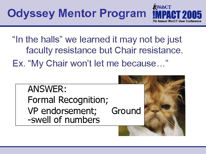 "Odyssey Mentor Program ""In the halls"" we learned it may not be just faculty"