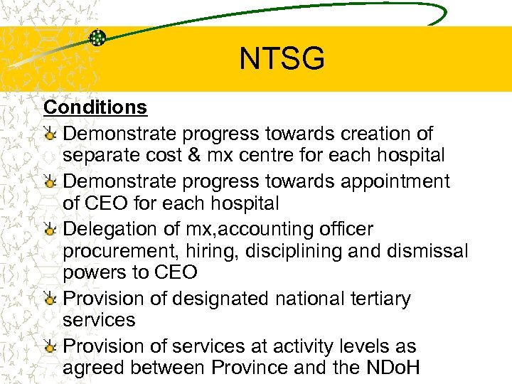 NTSG Conditions Demonstrate progress towards creation of separate cost & mx centre for each