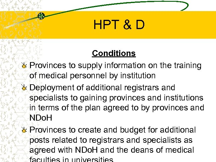 HPT & D Conditions Provinces to supply information on the training of medical personnel