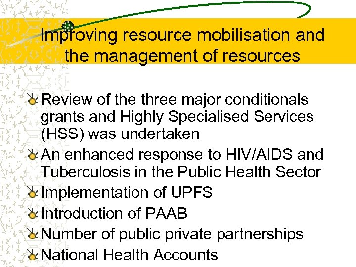 Improving resource mobilisation and the management of resources Review of the three major conditionals