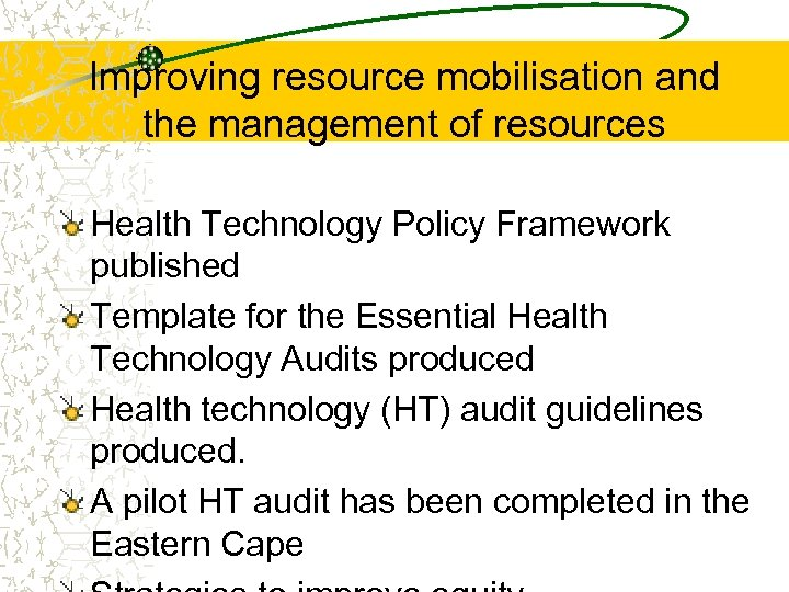 Improving resource mobilisation and the management of resources Health Technology Policy Framework published Template