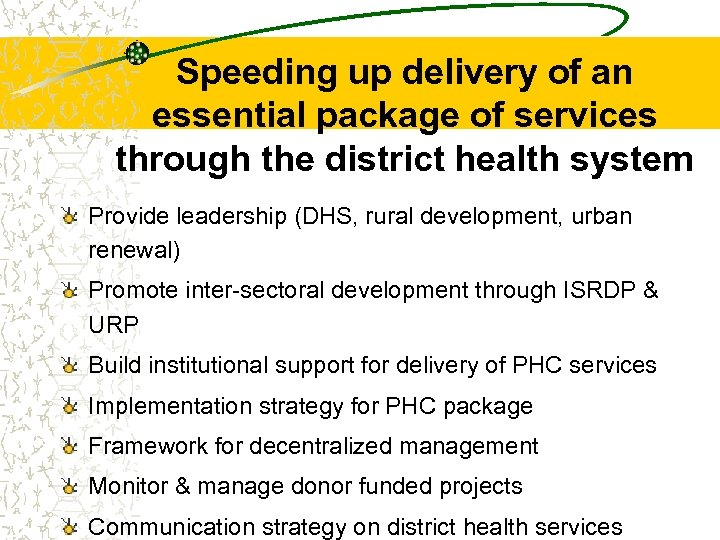 Speeding up delivery of an essential package of services through the district health system