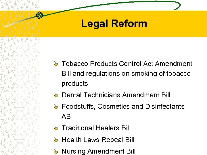 Legal Reform Tobacco Products Control Act Amendment Bill and regulations on smoking of tobacco