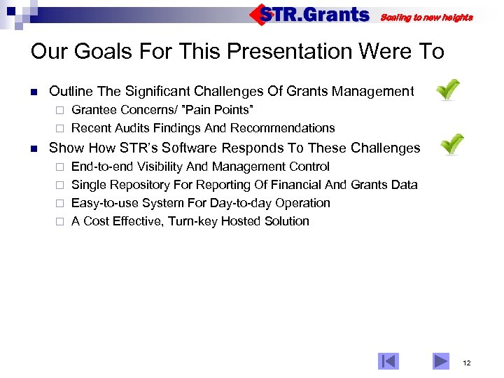 Scaling to new heights Our Goals For This Presentation Were To n Outline The