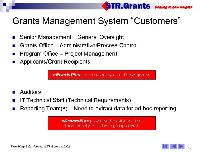 """Scaling to new heights Grants Management System """"Customers"""" n n Senior Management – General"""