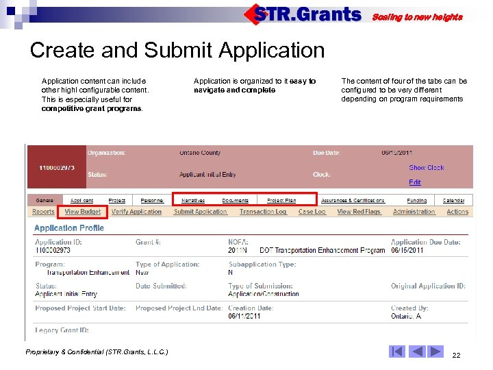Scaling to new heights Create and Submit Application content can include other highl configurable