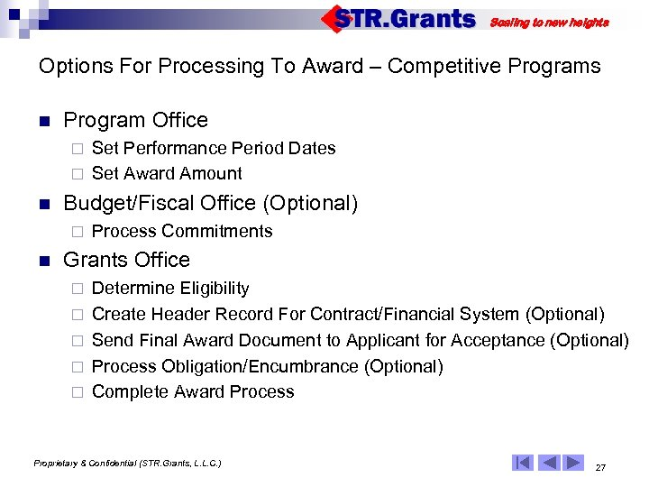 Scaling to new heights Options For Processing To Award – Competitive Programs n Program