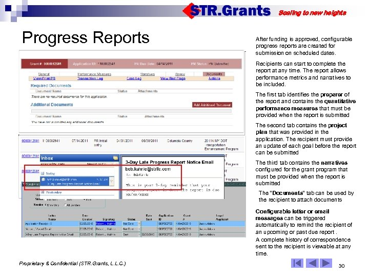 Scaling to new heights Progress Reports After funding is approved, configurable progress reports are