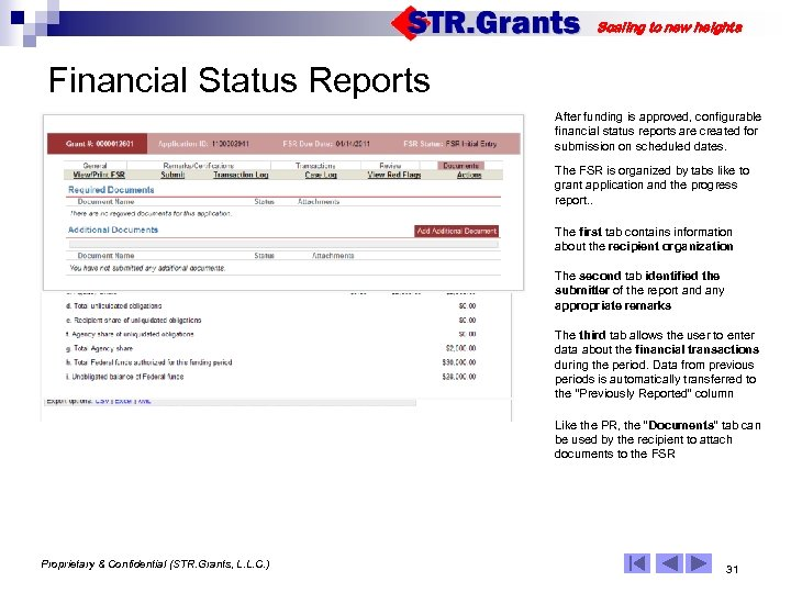 Scaling to new heights Financial Status Reports After funding is approved, configurable financial status