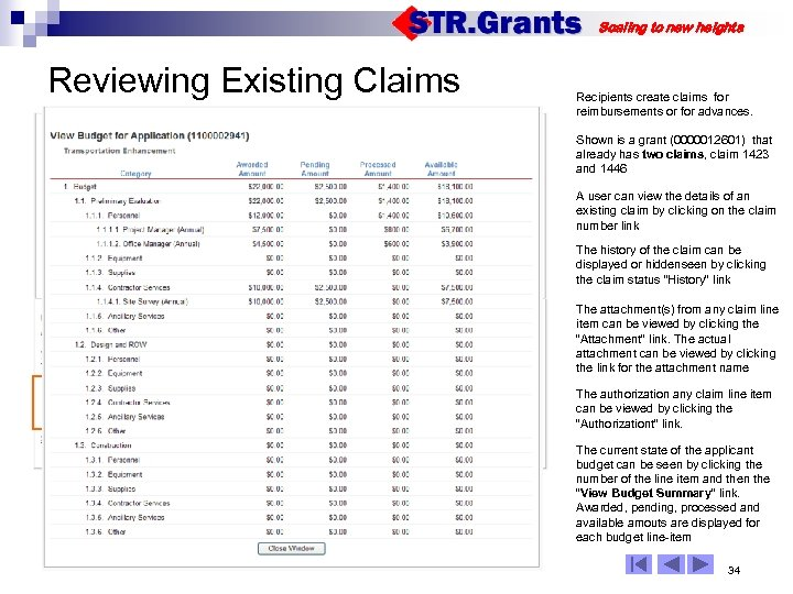 Scaling to new heights Reviewing Existing Claims Recipients create claims for reimbursements or for
