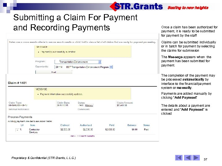 Scaling to new heights Submitting a Claim For Payment and Recording Payments Once a