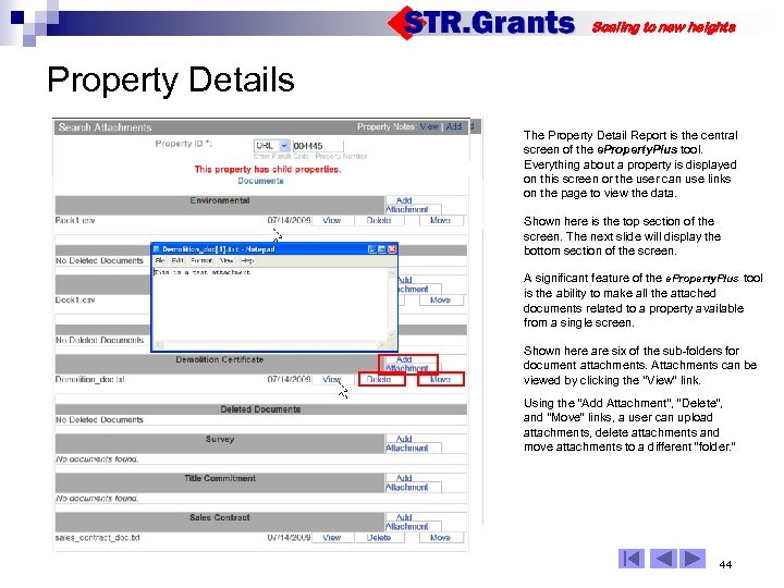 Scaling to new heights Property Details The Property Detail Report is the central screen