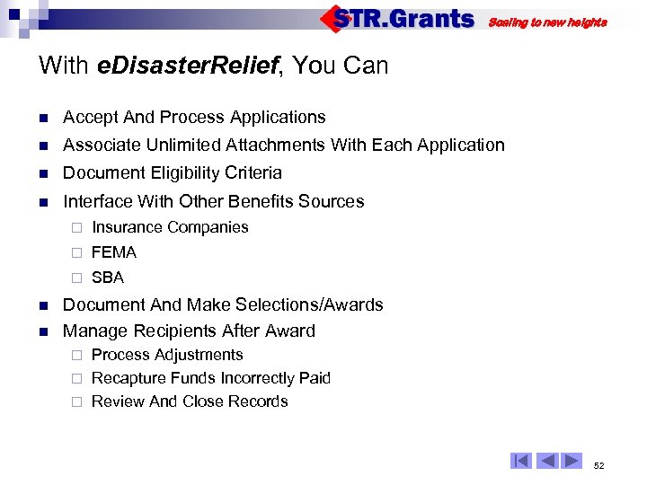 Scaling to new heights With e. Disaster. Relief, You Can n Accept And Process