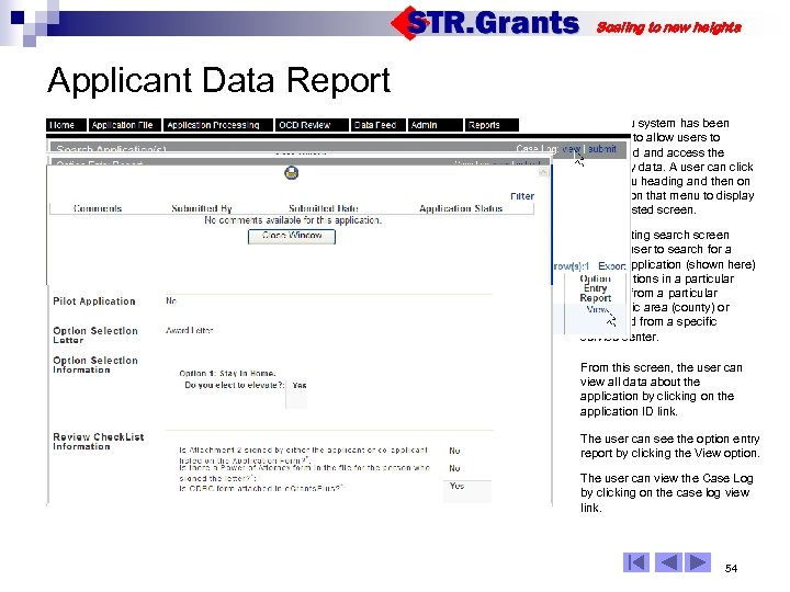Scaling to new heights Applicant Data Report 06 HH 003700 The menu system has