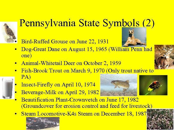 Pennsylvania State Symbols (2) • Bird-Ruffed Grouse on June 22, 1931 • Dog-Great Dane