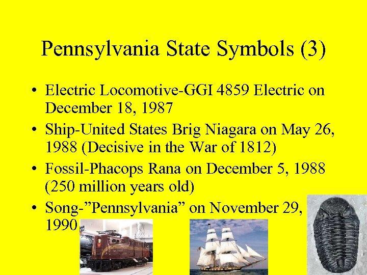 Pennsylvania State Symbols (3) • Electric Locomotive-GGI 4859 Electric on December 18, 1987 •