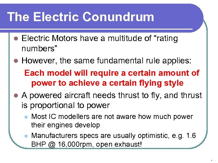 """The Electric Conundrum Electric Motors have a multitude of """"rating numbers"""" l However, the"""