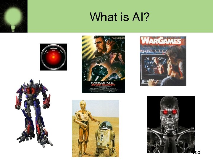 What is AI? 13 -3