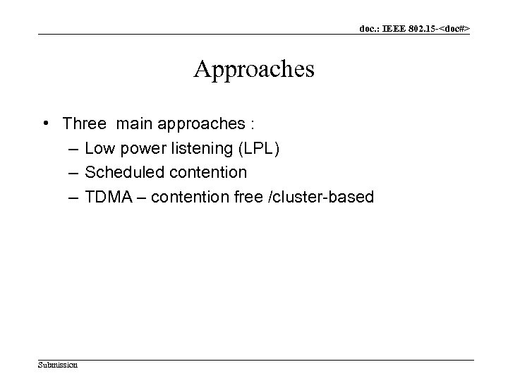 3 what is the main purpose of the ieee 802 x committees Purpose of ieee 802 committee: 1 ieee 802 defines some specifications about the routing strategies it provides another two standards for routing 2 ieee 8021 is developed for routing with the use of spanning tree algorithm 3 ieee 8025 develops a source routing strategy which is its own.