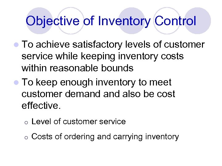CHAPTER 4 INVENTORY MANAGEMENT LEARNING OBJECTIVES l