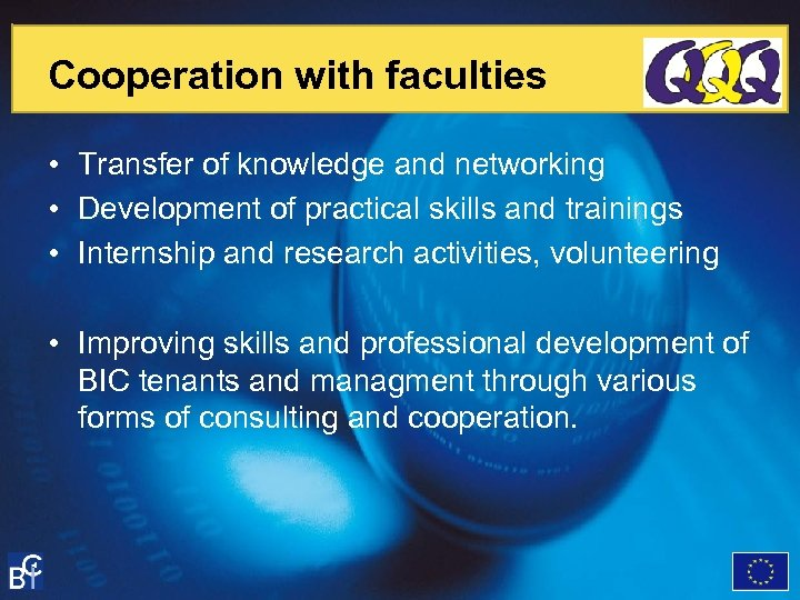Cooperation with faculties • Transfer of knowledge and networking • Development of practical skills