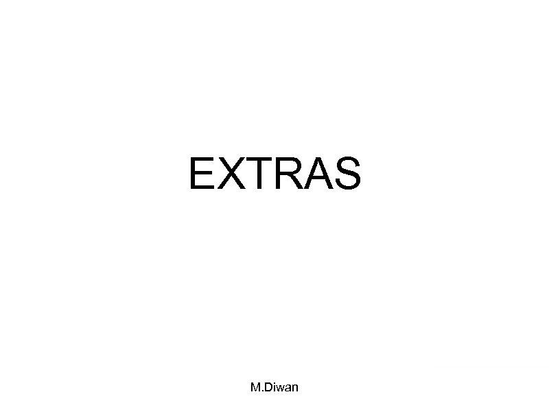 EXTRAS M. Diwan