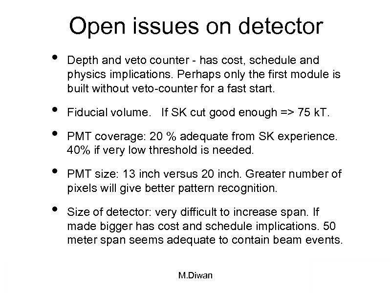 Open issues on detector • • • Depth and veto counter - has cost,