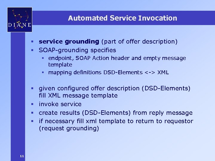 Automated Service Invocation § service grounding (part of offer description) § SOAP-grounding specifies §