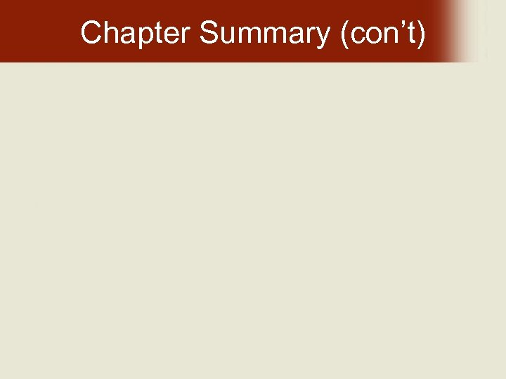 Chapter Summary (con't)