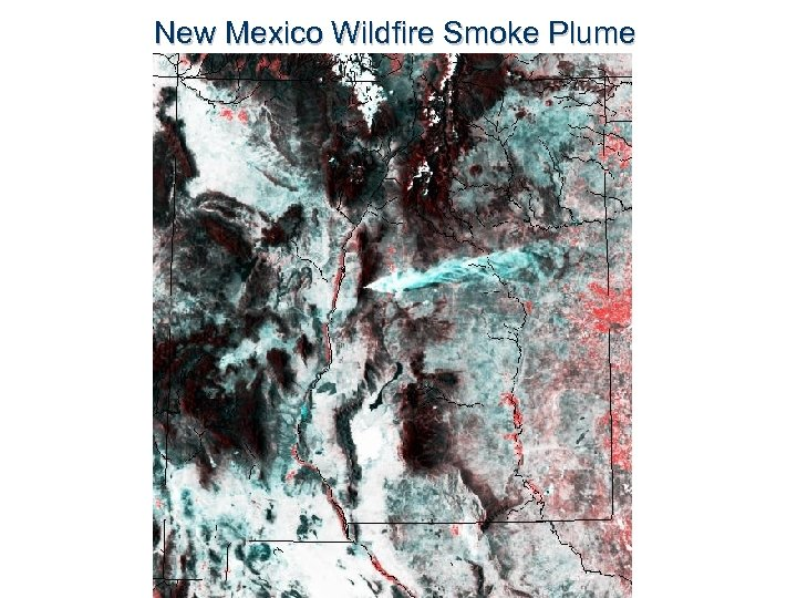New Mexico Wildfire Smoke Plume
