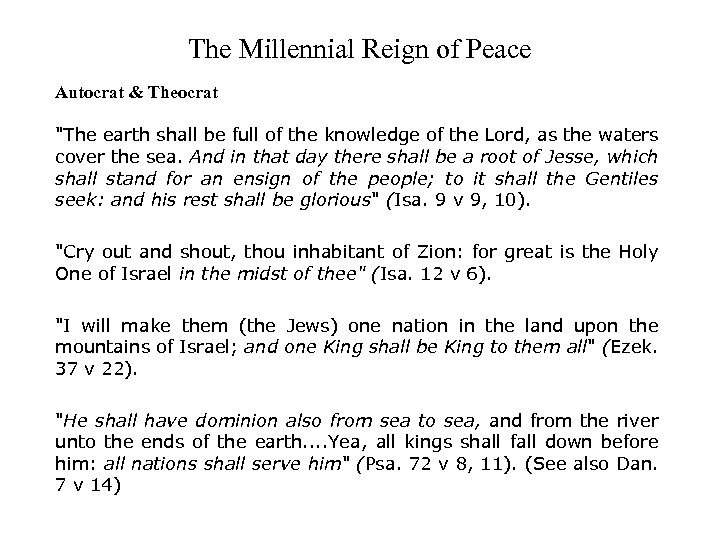 The Millennial Reign of Peace Autocrat & Theocrat