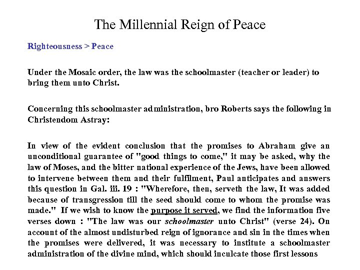 The Millennial Reign of Peace Righteousness > Peace Under the Mosaic order, the law
