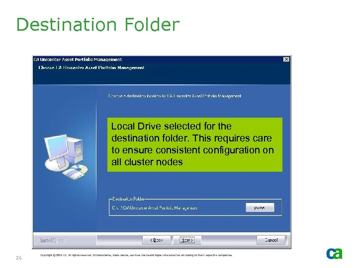 Destination Folder Local Drive selected for the destination folder. This requires care to ensure