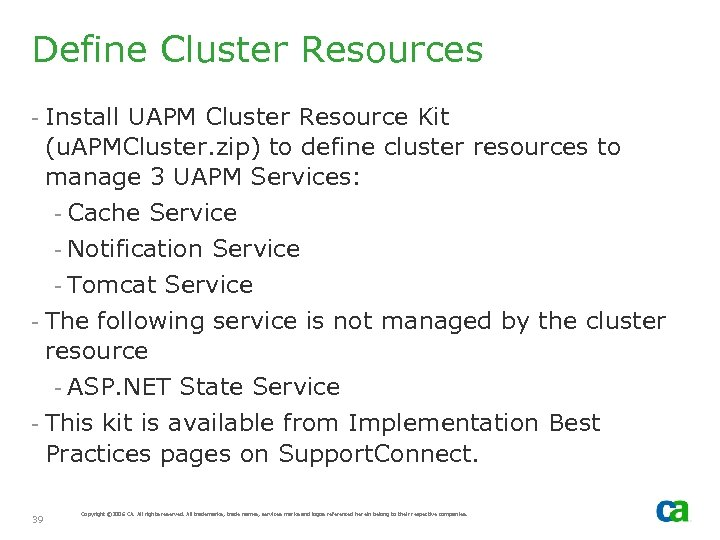 Define Cluster Resources - Install UAPM Cluster Resource Kit (u. APMCluster. zip) to define