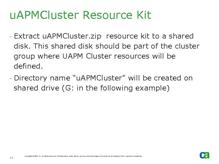 u. APMCluster Resource Kit - Extract u. APMCluster. zip resource kit to a shared