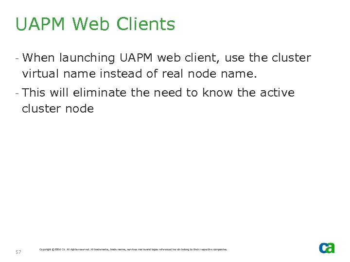 UAPM Web Clients - When launching UAPM web client, use the cluster virtual name