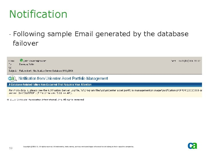Notification - Following sample Email generated by the database failover 59 Copyright © 2006