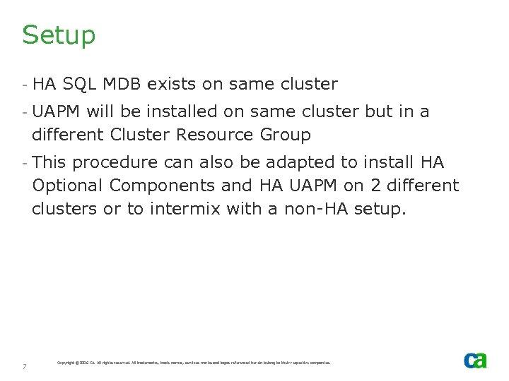 Setup - HA SQL MDB exists on same cluster - UAPM will be installed