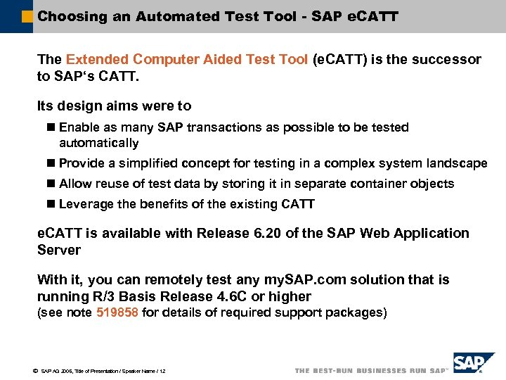 Choosing an Automated Test Tool - SAP e. CATT The Extended Computer Aided Test