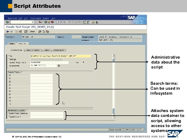 Script Attributes Administrative data about the script Search terms: Can be used in Infosystem